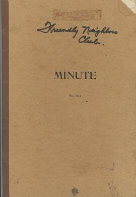 Friendly Neighbors Minute Book 1951 - 1954