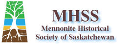 Mennonite Historical Society of Saskatchewan Archives (Past SCAA member)