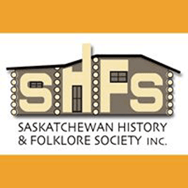 Saskatchewan History and Folklore Society (Past SCAA member)